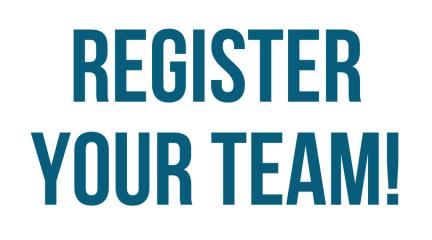 Register Your Team! (1)